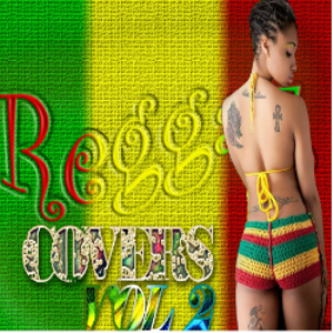 Reggae Covers (Pop,R&B and Country Inna Reggae)  Vol 2 mix by Djeasy | Music | Reggae