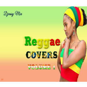 Reggae Covers (Pop,R&B and Country Inna Reggae)  Vol 1  mix by Djeasy | Music | Reggae