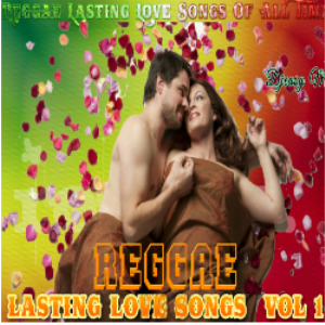 Reggae Lasting Love Songs Of All Times Vol 1 Mix By Djeasy | Music | Reggae