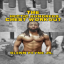 The Hectic Hundreds Chest Workout   eBooks   Health