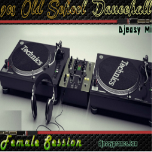 90s old school female dancehall showdown (lady saw,tanya stephens,sasha,lady g, crissy d ++  djeasy