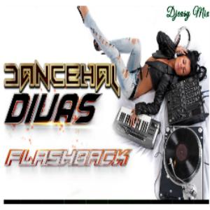 Dancehall Divas Flashback Mixtape {2000 - 2012}  mix by Djeasy | Music | Other