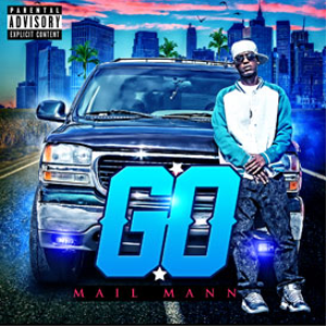 Mail Mann - GO - (Clean) | Music | Rap and Hip-Hop