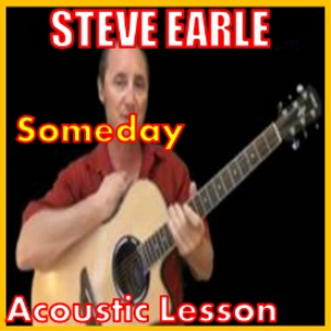 learn to play someday 1 by steve earle