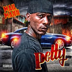 Mail Mann - Petty | Music | Rap and Hip-Hop