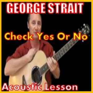 learn to play check yes or no by george strait