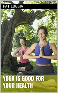 Yoga Is Good For Your Health | eBooks | Health