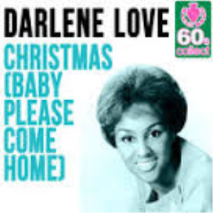 christmas baby (please come home) as recorded by darlene love and mariah carey