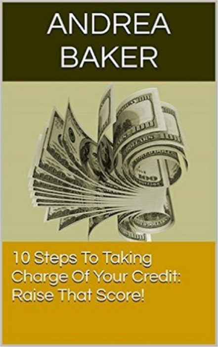 First Additional product image for - 10 Steps To Taking Charge Of Your Credit
