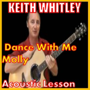 Learn to play Dance With Me Molly by Keith Whitley | Movies and Videos | Educational