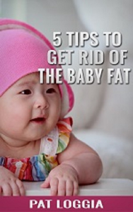 5 Ways To Get Rid of The Baby Fat | eBooks | Health