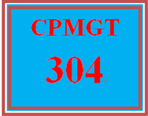 CPMGT 304 Entire Course | eBooks | Education