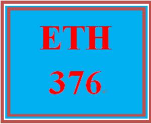 ETH 376 Week 3 Weekly Reflection | eBooks | Education