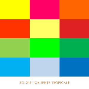 Solxis Caliente Tropicale | Music | International