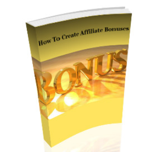 how to create affiliate bonuses