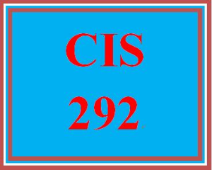 CIS 292 Entire Course | eBooks | Education
