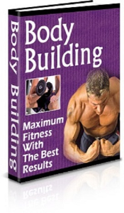Body Building: Maximum Fitness With The Best Results | eBooks | Non-Fiction