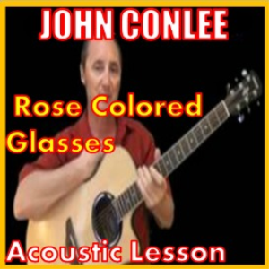 Learn to play Rose Colored Glasses by John Conlee | Movies and Videos | Educational