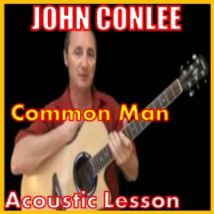 learn to play common man by john conlee