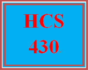 HCS 430 Entire Course | eBooks | Education