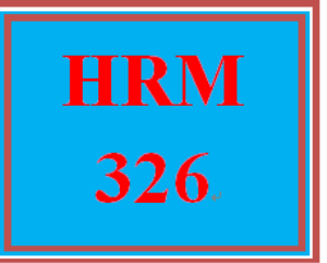HRM 326 Week 5 The Student as an Employee | eBooks | Education