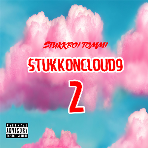 StukkOnCloud9 2 | Music | Rap and Hip-Hop