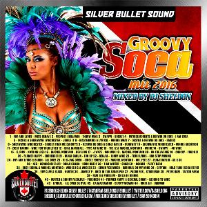 silver bullet sound - groovy soca mix 2016