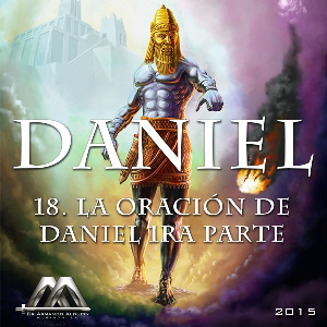 18 La oración de Daniel 1ra parte | Audio Books | Religion and Spirituality