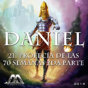 21 Profecía de las 70 semanas 2da parte | Audio Books | Religion and Spirituality