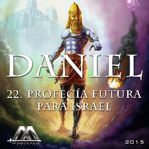 22 profecía futura para israel