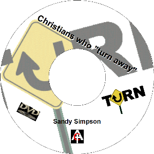 "Christians Who ""Turn Away"" (MP4) 