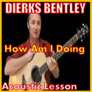 learn to play how am i doing by dierks bentley