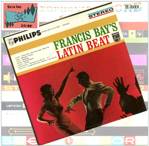 francis bay's latin beat - francis bay and his big band