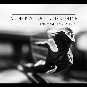 "CD-289 Audie Blaylock and Redline ""The Road That Winds"" 