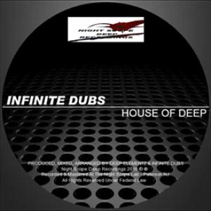 infinite dubs - house of deep
