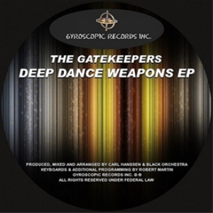 the gate keepers - deep dance weapons ep