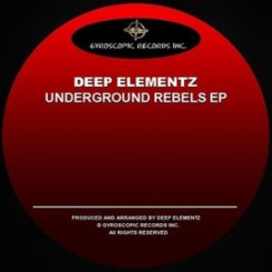 deep elementz - underground rebels ep
