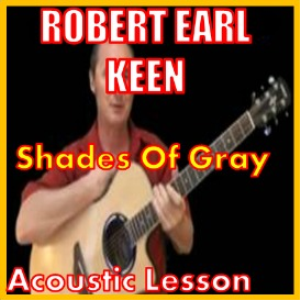 learn to play shades of gray by robert earl keen