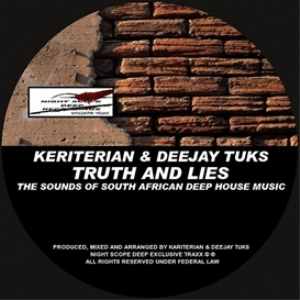 keriterian and deejay tuks - truth and lies