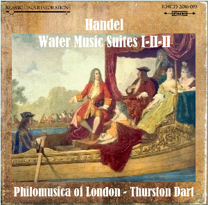 Handel: The Water Music Suite I-II-III - Philomusica of London/Thurston Dart | Music | Classical