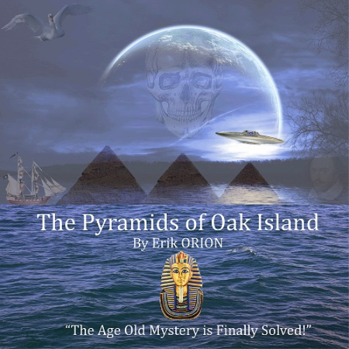 First Additional product image for - The Pyramids of Oak Island