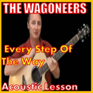 Learn to play Every Step Of The Way by The Wagoneers | Movies and Videos | Educational