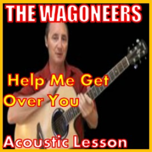 Learn to play Help Me Get Over You by The Wagoneers | Movies and Videos | Educational
