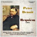 Peter Benoit: Requiem - BRT Chorus & Orchestra/Herman Roelstraete | Music | Classical