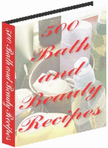 500 Bath And Beauty Recipes. | eBooks | Comic Books