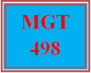 MGT 498 Entire Course   eBooks   Education