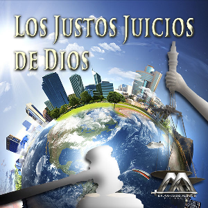 Los Justos Juicios de Dios | Audio Books | Religion and Spirituality