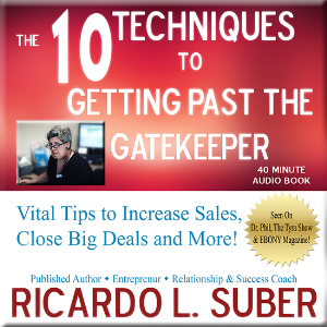 10 Techniques to Getting Past the Gatekeeper | Audio Books | Business and Money