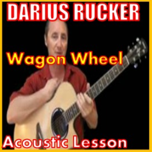 Learn to play Wagon Wheel by Darius Rucker | Movies and Videos | Educational