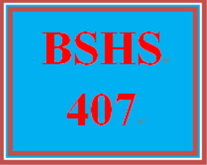 BSHS 407 Week 2 Scenario Analyses | eBooks | Education